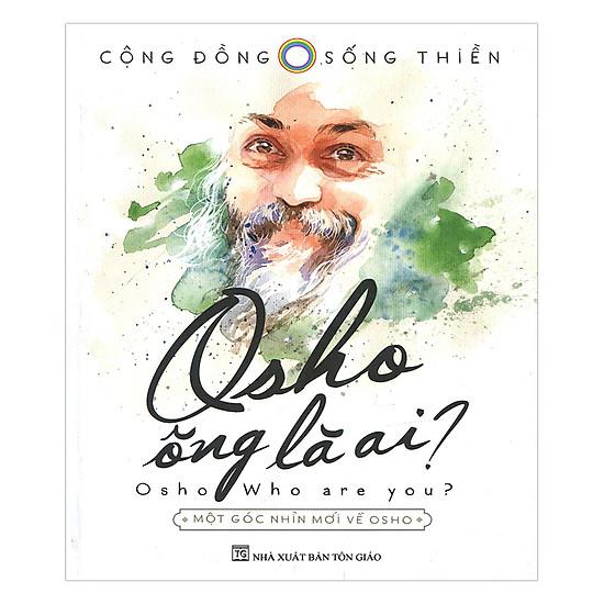 Osho - Ông Là Ai?