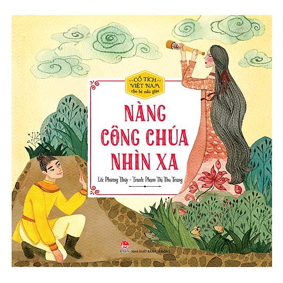 Cổ Tích Việt Nam Cho Bé Mẫu Giáo - Nàng Công Chúa Nhìn Xa