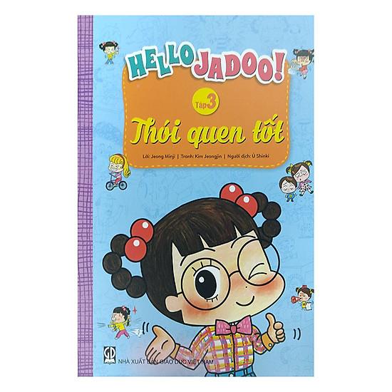 Hello Jadoo (Tập 3) - Thói Quen Tốt