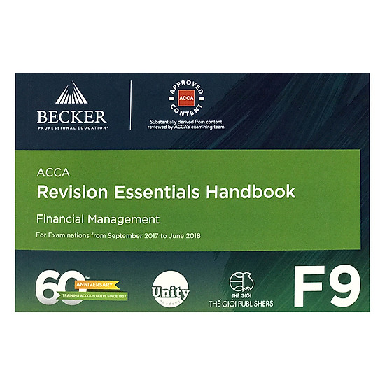 Revision Essentials Handbook - F9 Financial Management