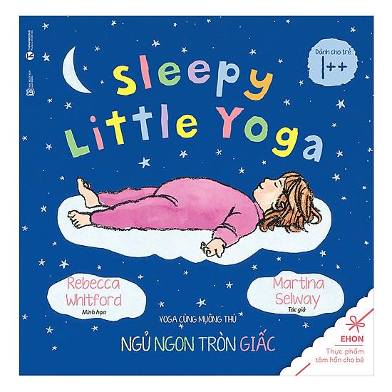 [Download Sách] Ehon - Yoga Cùng Muông Thú: Ngủ Ngon Tròn Giấc