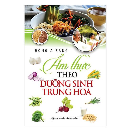 [Download sách] Ẩm Thực Theo Dưỡng Sinh Trung Hoa