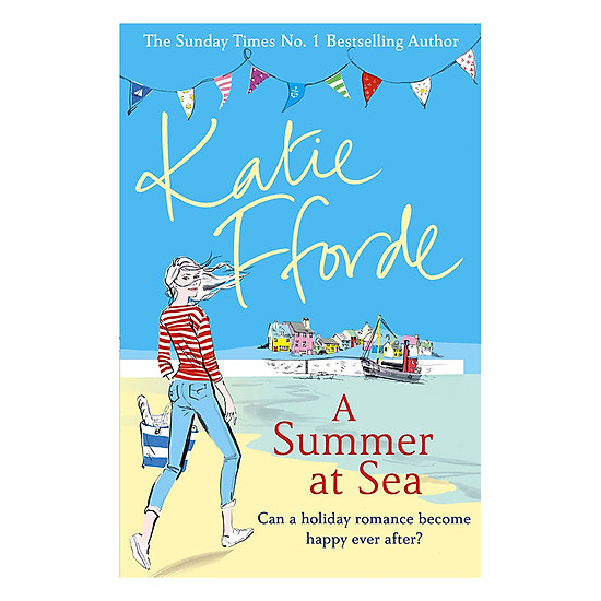 Download sách A Summer At Sea - Can A Holiday Romance Become Happy Ever After?