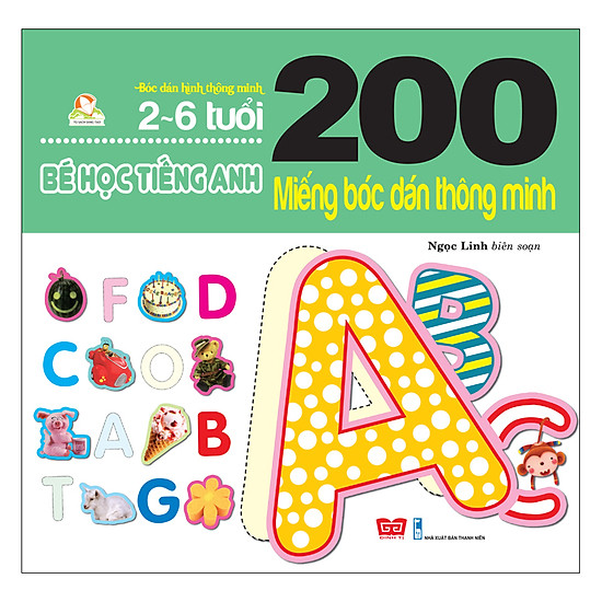 200 Miếng Bóc Dán Thông Minh - Bé Học Tiếng Anh (2-6 Tuổi) - (Tái Bản 2018)
