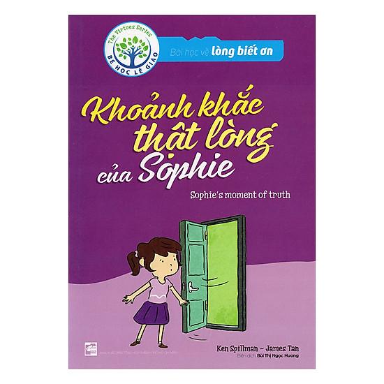 Khoảng Khắc Thật Lòng Của Sophie