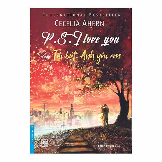 [Download sách] P.S. I Love You - Tái Bút Anh Yêu Em
