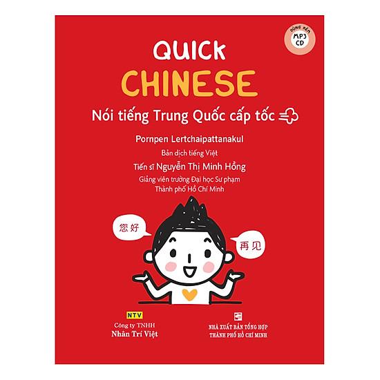 Quick Chinese – Nói Tiếng Trung Cấp Tốc