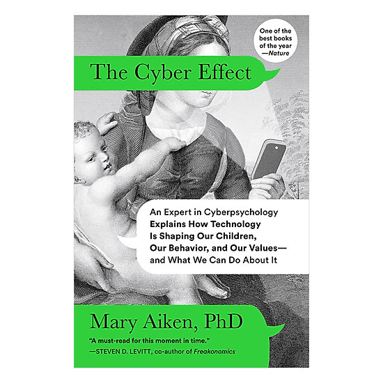 [Download Sách] The Cyber Effect: A Pioneering Cyberpsychologist Explains How Human Behaviour Changes Online
