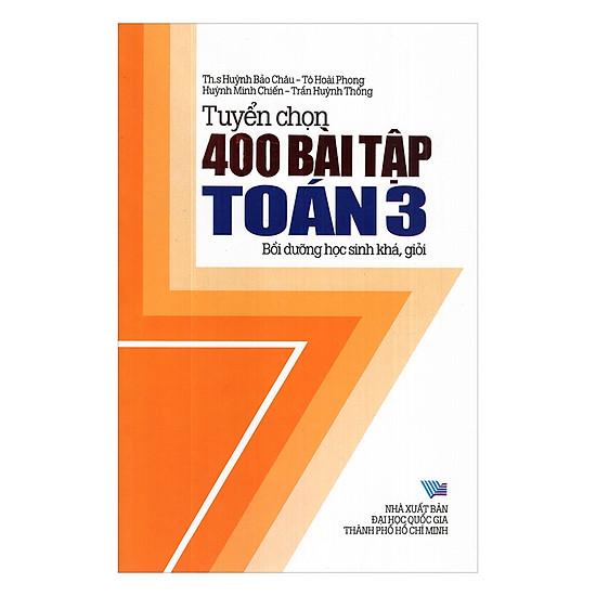 Tuyển Chọn 400 Bài Tập Toán Lớp 3