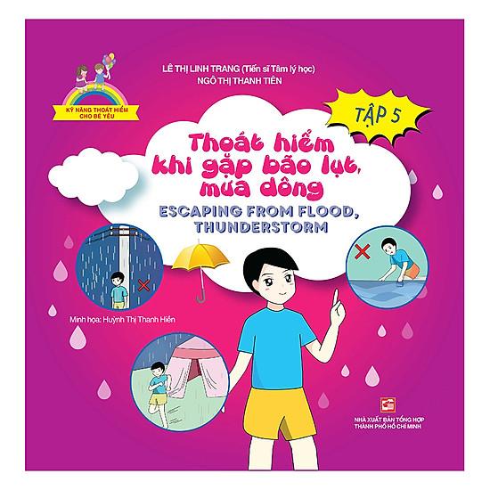 Kỹ Năng Thoát Hiểm Cho Bé Yêu (Tập 5): Thoát Hiểm Khi Gặp Bão Lụt, Mưa Dông - Escapting From Flood, Thunderstorm