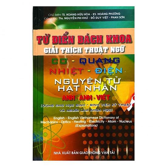 Từ Điển Bách Khoa Gỉai Thích Thuật Ngữ Cơ - Quang - Nhiệt - Điện - Nguyên Tử Hạt Nhân - Anh - Anh Việt