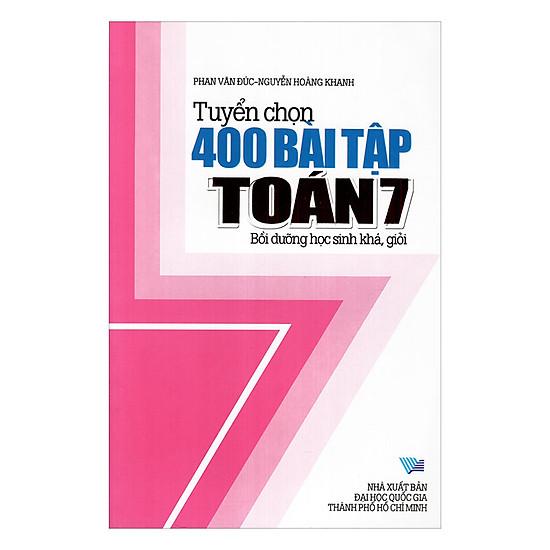 Tuyển Tập 400 Bài Tập Toán Lớp 7