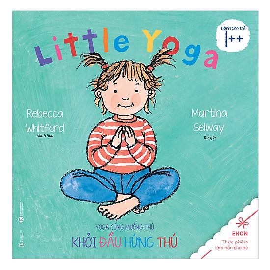 Ehon - Yoga Cùng Muông Thú: Khởi Đầu Hứng Thú