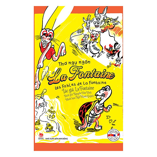 Thơ Ngụ Ngôn La Fontaine - Les Fables De La Fontaine (Song Ngữ Việt - Pháp)