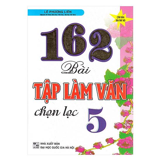 [Download Sách] 162 Bài Tập Làm Văn Chọn Lọc 5