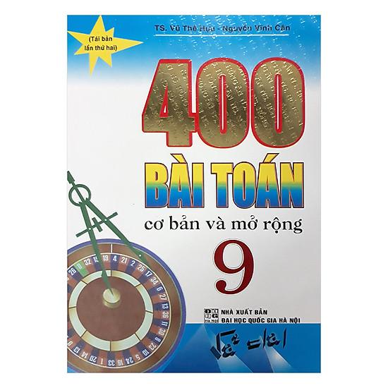 400 Bài Toán Cơ Bản Và Mở Rộng 9