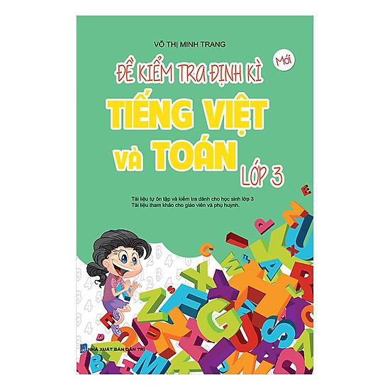 [Download Sách] Đề Kiểm Tra Định Kì Tiếng Việt Và Toán Lớp 3