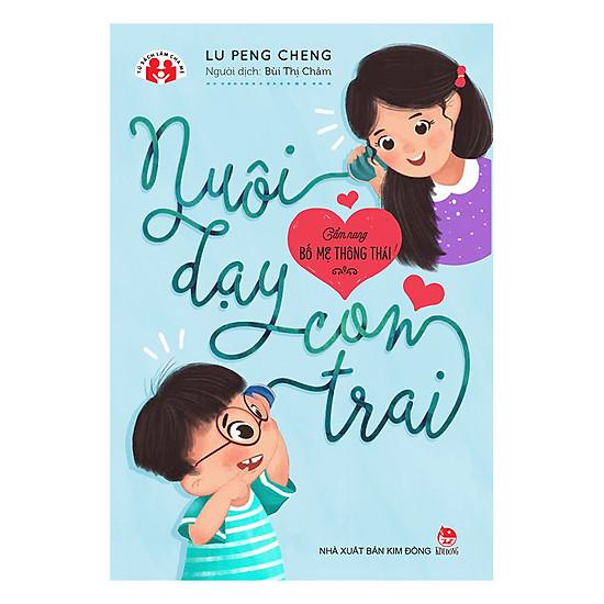 [Download Sách] Cẩm Nang Bố Mẹ Thông Thái - Nuôi Dạy Con Trai