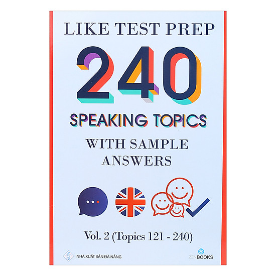 Like Test Prep 240 Speaking Topics With Sample Answers - Vol. 2 (Topics 121 - 240)