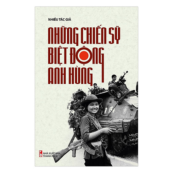 [Download sách] Những Chiến Sỹ Biệt Động Anh Hùng