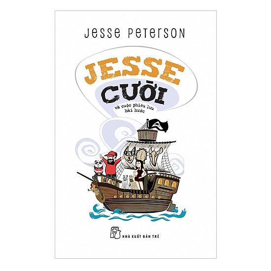 [Download Sách] Jesse Cười Và Cuộc Phiêu Lưu Hài Hước
