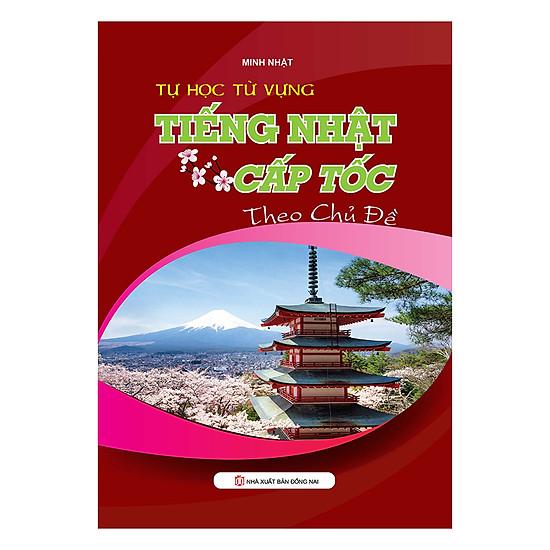 [Download sách] Tự Học Từ Vựng Tiếng Nhật Cấp Tốc Cho Người Mới Bắt Đầu