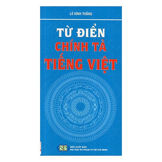 [Download sách] Từ Điển Chính Tả Tiếng Việt