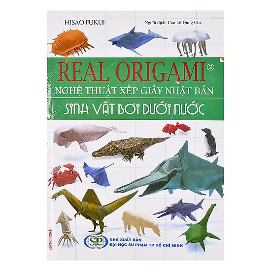 Real Origami - Nghệ Thuật Xếp Giấy Nhật Bản - Sinh Vật Bơi Dưới Nước (Tập 2)