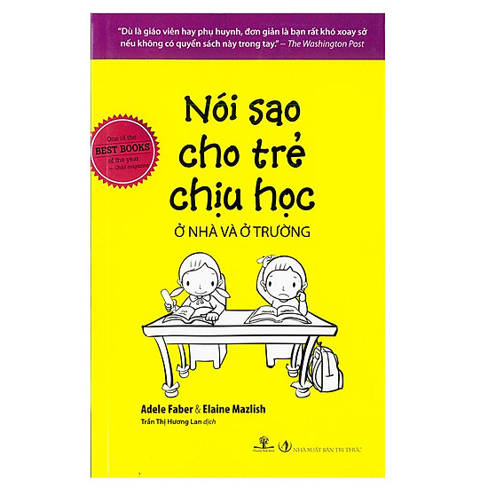 [Download sách] Nói Sao Cho Trẻ Chịu Học Ở Nhà Và Ở Trường (Tái Bản 2017)