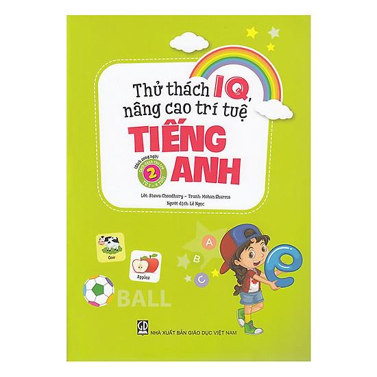 Thử Thách IQ, Nâng Cao Trí Tuệ - Tiếng Anh (Tập 2)
