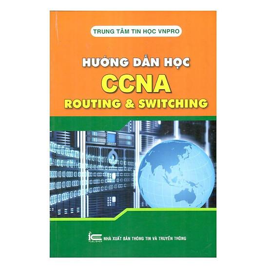 Hướng Dẫn Học Ccna Routing & Switching