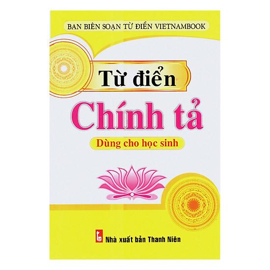 [Download Sách] Từ Điển Chính Tả Dành Cho Học Sinh