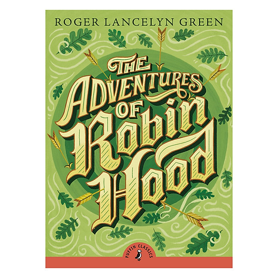 [Download Sách] The Adventures Of Robin Hood