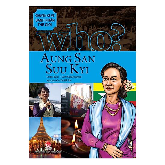 [Download Sách] Chuyện Kể Danh Nhân Thế Giới - Aung San Suu Kyi