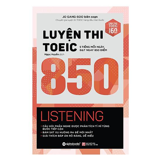 Luyện Thi Toeic 850 Listening (Tái Bản 2018)