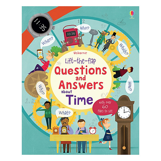 [Download sách] Usborne Lift-The-Flap Questions & Answers About Time