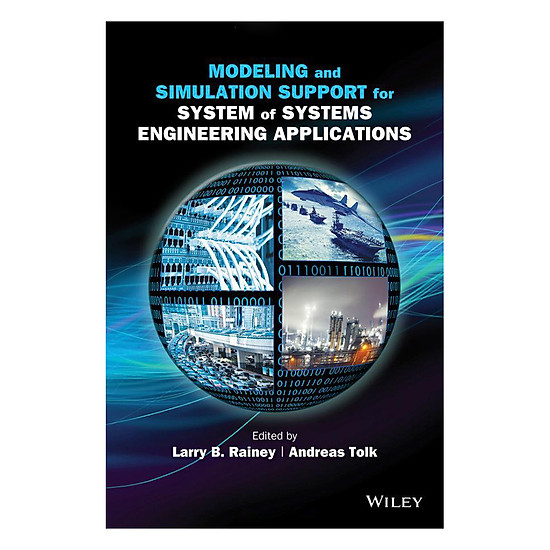 [Download sách] Modeling And Simulation Support For System Of Systems Engineering Applications