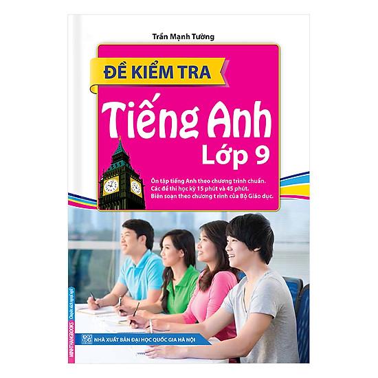 [Download sách] Đề Kiểm Tra Tiếng Anh Lớp 9