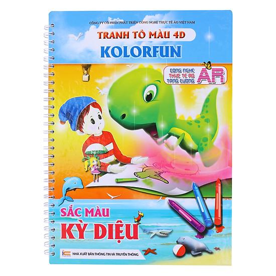 [Download sách] Tranh Tô Màu 4D Kolorfun - Sắc Màu Kỳ Diệu