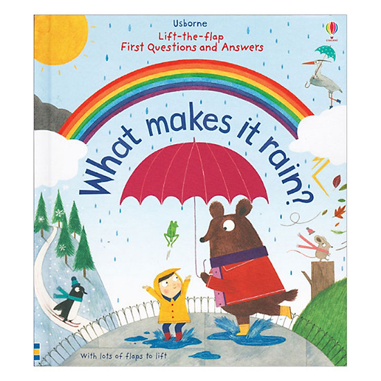 [Download sách] Usborne Lift-The-Flap First Questions And Answers: What Makes It Rain?