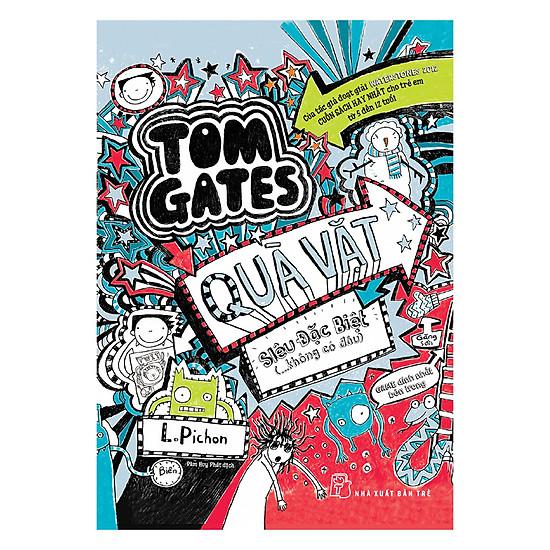 Tom Gates - Quà Vặt Siêu Đặc Biệt (...Không Có Đâu)