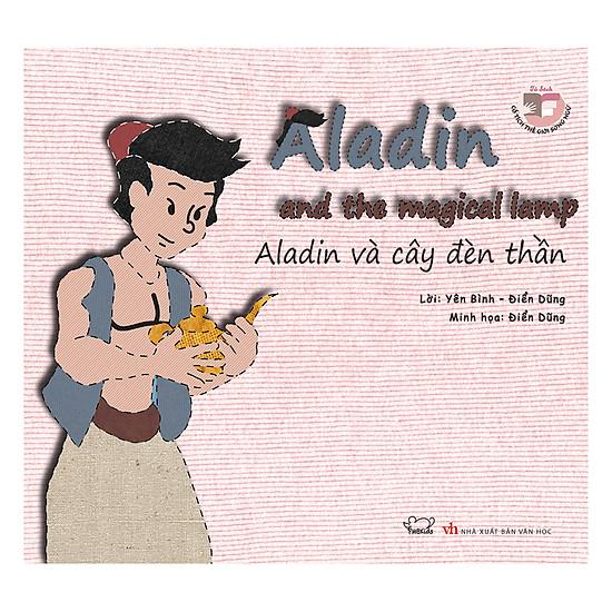 Aladin Và Cây Đèn Thần (Song Ngữ Anh - Việt)