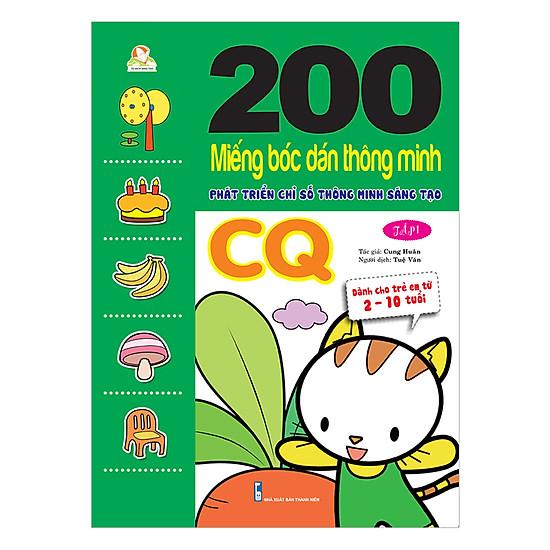 200 Miếng Bóc Dán TM PT Chỉ Số Tm Sáng Tạo CQ T1 - Dành Cho Trẻ 2-10 Tuổi (Tái Bản 2018)