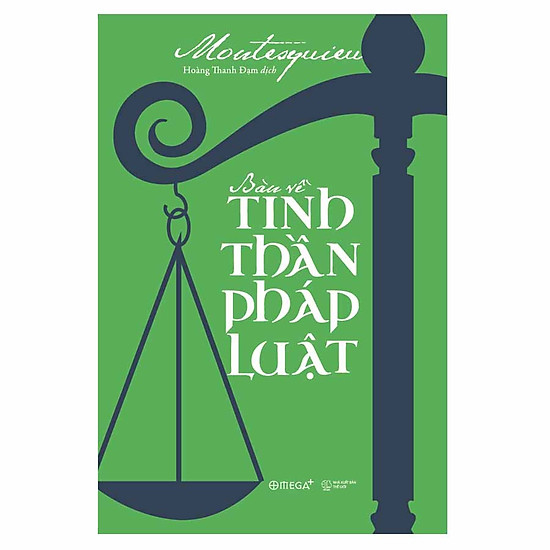 [Download Sách] Bàn Về Tinh Thần Pháp Luật (Tái Bản 2018)