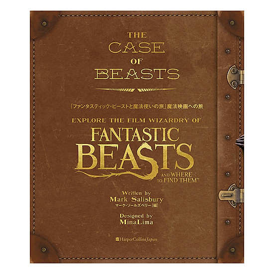 [Download Sách] The Case Of Beasts: Explore The Film Wizardry Of Fantastic Beasts And Where To Find Them