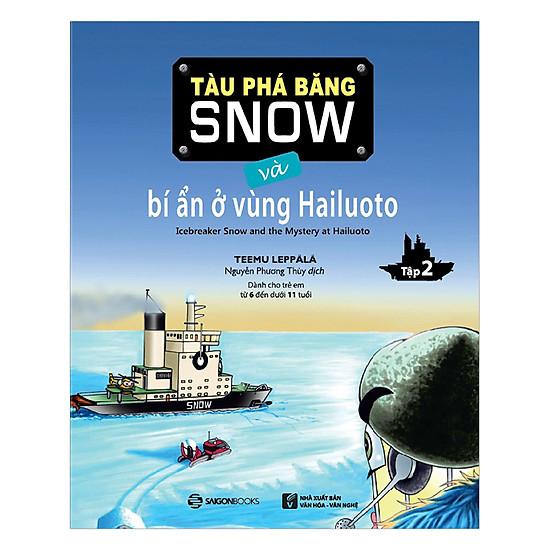 Download sách Tàu Phá Băng Snow Và Bí Ẩn Ở Vùng Hailuoto