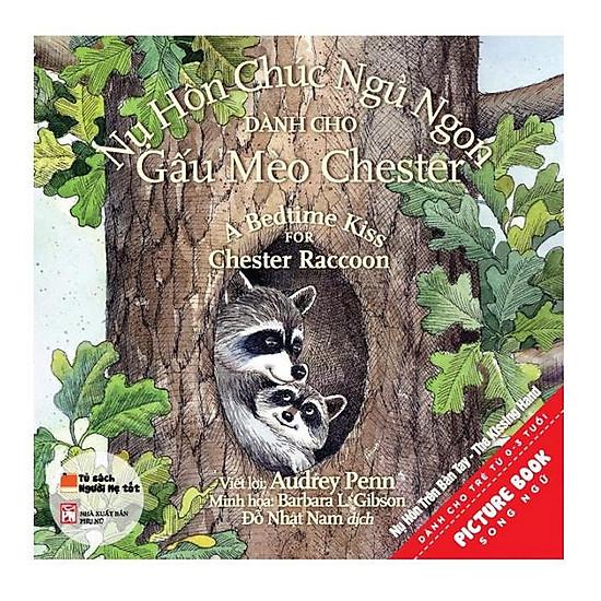 Sách picturebook song ngữ - Nụ hôn chúc ngủ ngon dành cho gấu mèo Chester