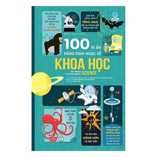100 Bí Ẩn Đáng Kinh Ngạc Về Khoa Học (USBORNE - 100 Things To Know About Science)