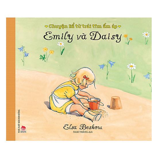 Chuyện Kể Từ Trái Tim Ấm Áp - Emily Và Daisy