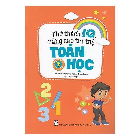 Thử Thách IQ, Nâng Cao Trí Tuệ - Toán Học (Tập 2)